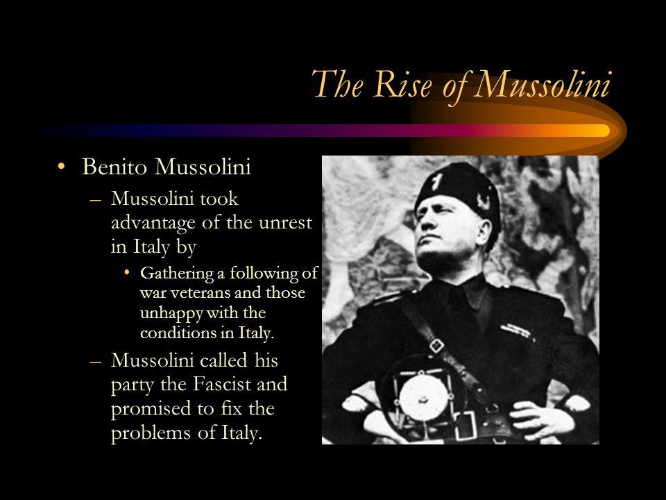 The Rise of Mussolini Benito Mussolini