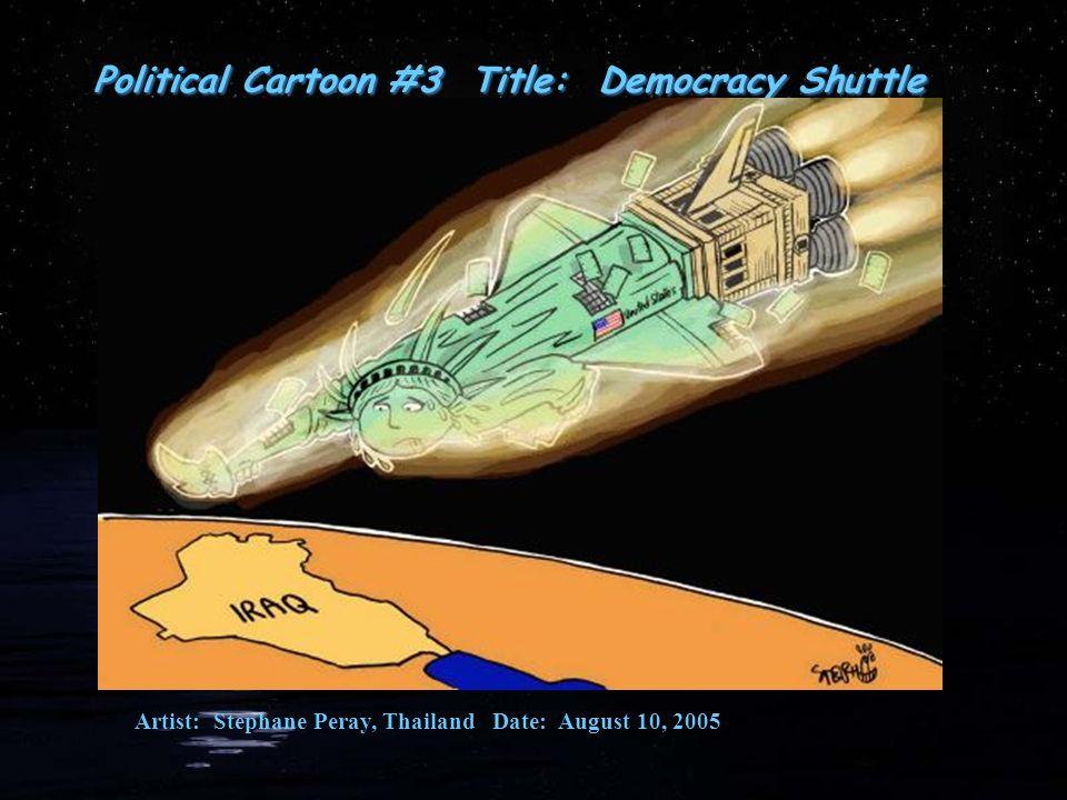 Political Cartoon #3 Title: Democracy Shuttle