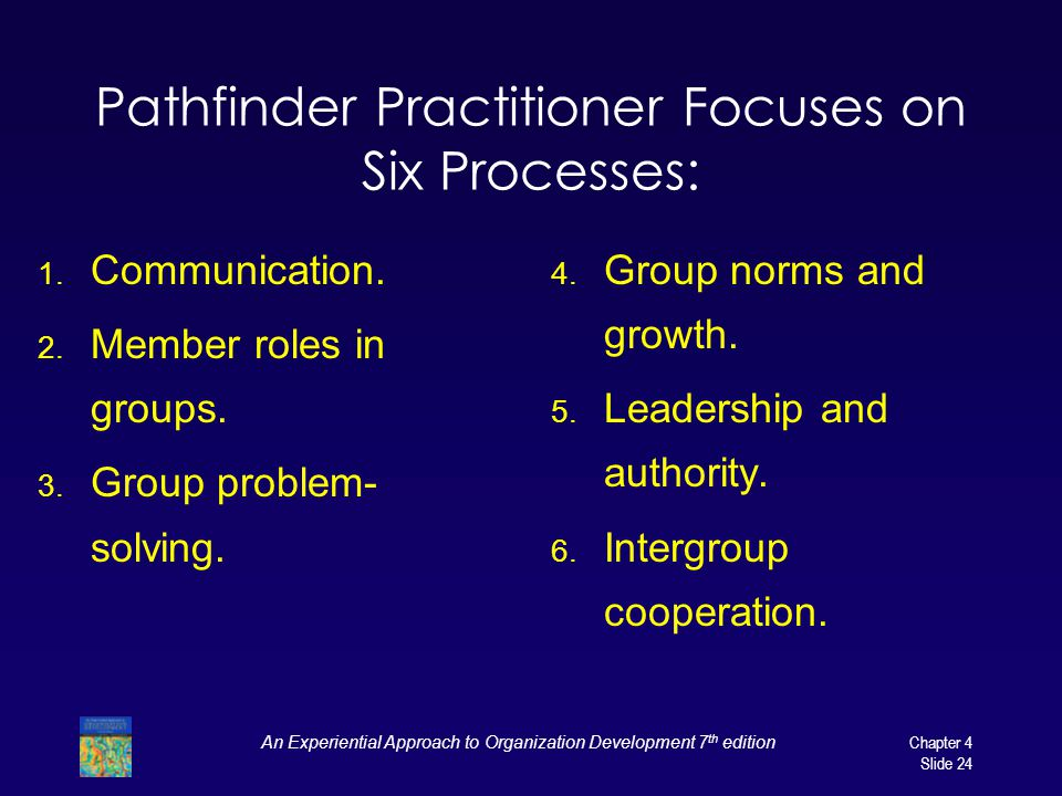 Pathfinder Practitioner Focuses on Six Processes:
