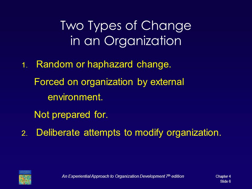 Two Types of Change in an Organization