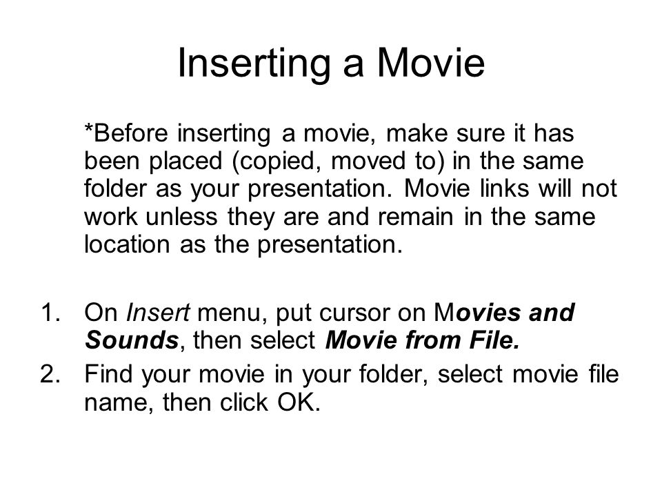 Inserting a Movie