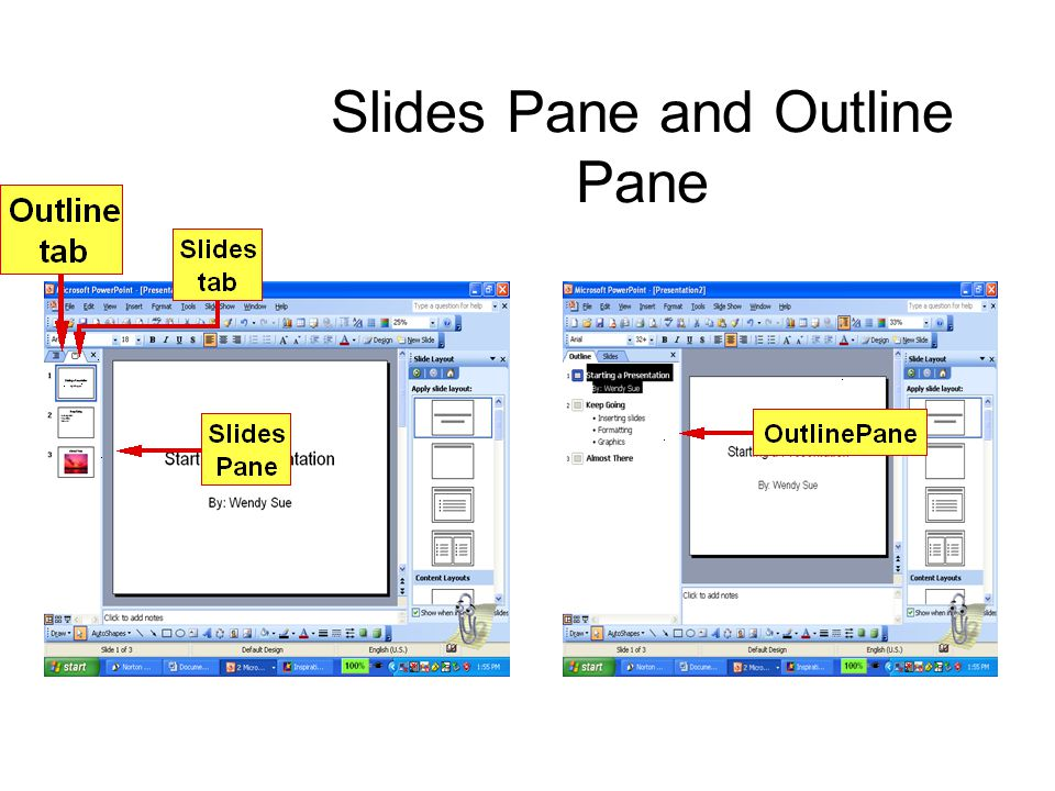 Slides Pane and Outline Pane