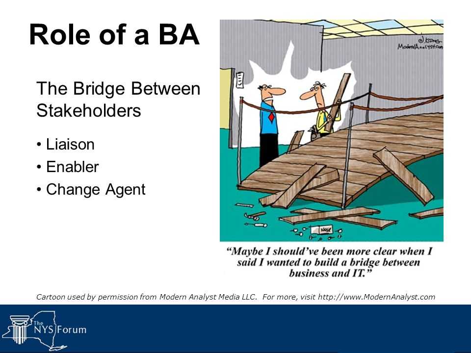 Role of a BA The Bridge Between Stakeholders Liaison Enabler