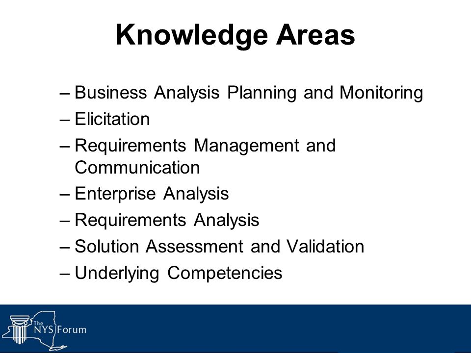 Knowledge Areas Business Analysis Planning and Monitoring Elicitation