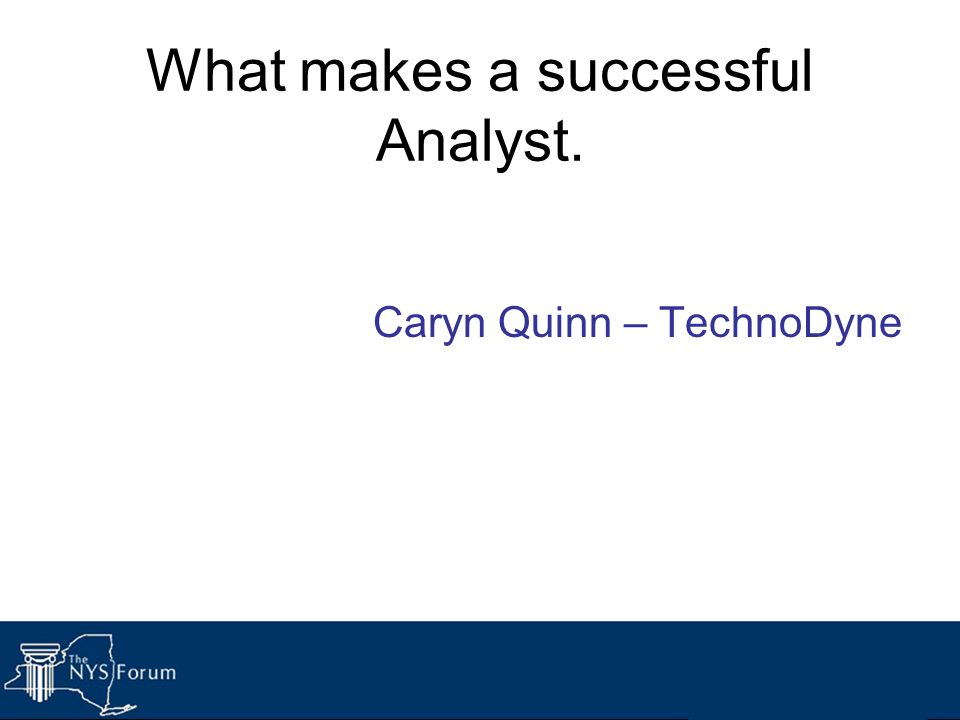 What makes a successful Analyst.