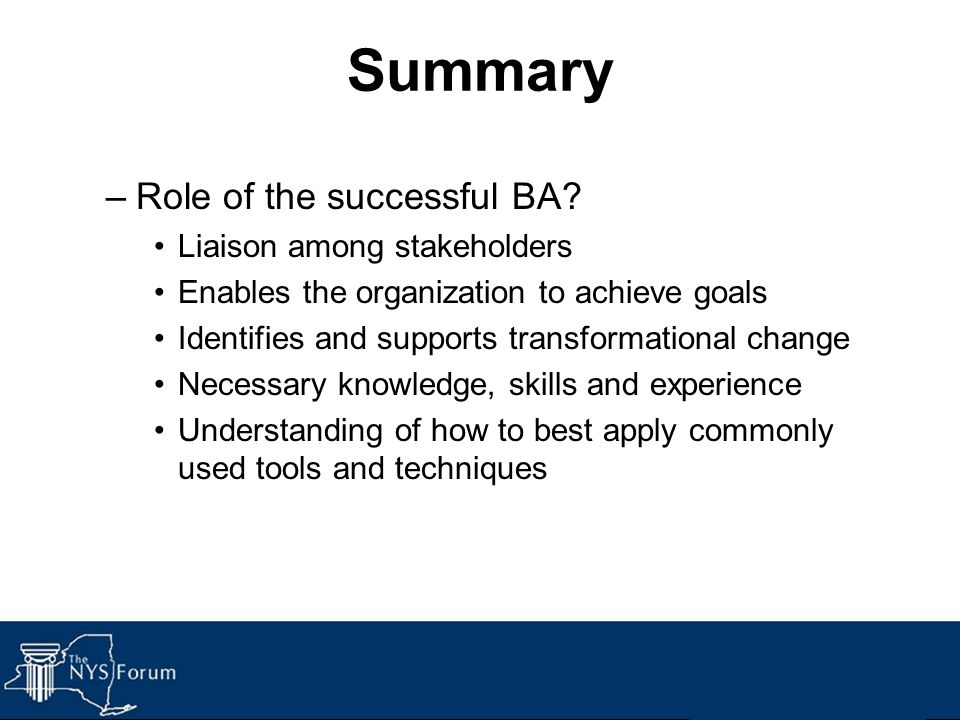 Summary Role of the successful BA Liaison among stakeholders
