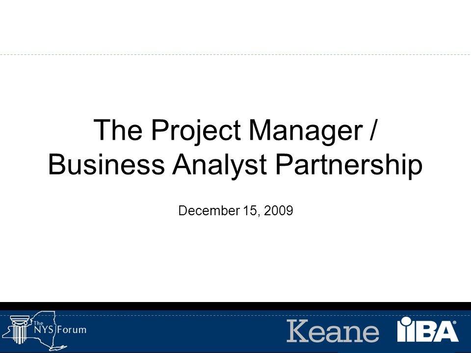 The Project Manager / Business Analyst Partnership