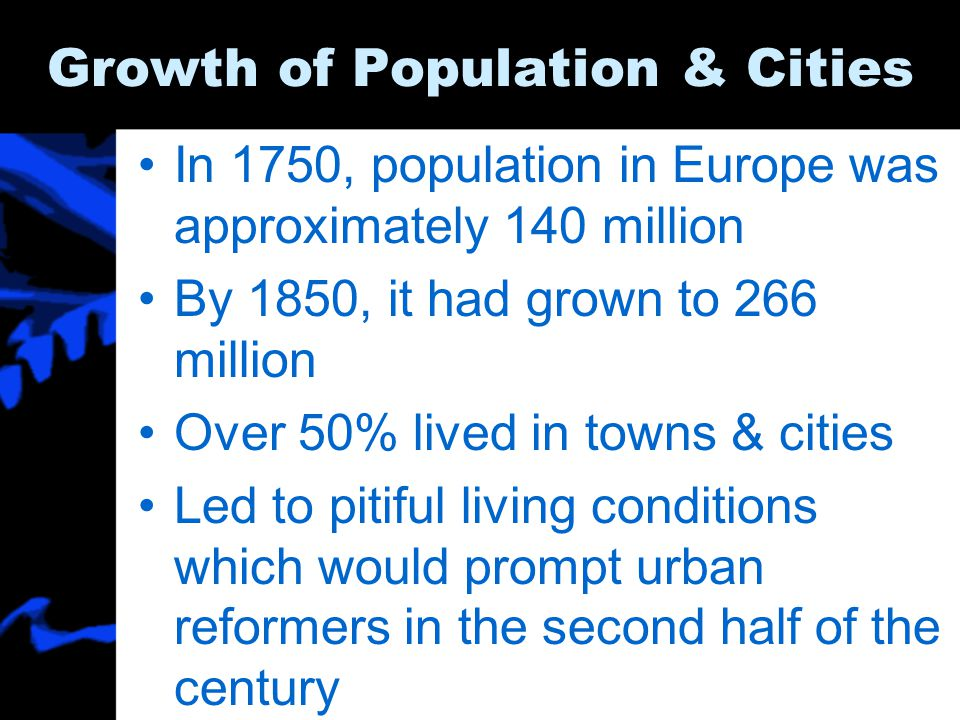 Growth of Population & Cities
