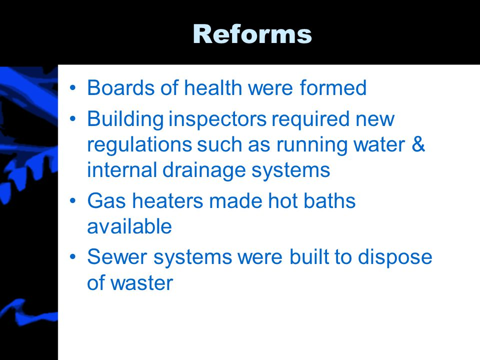 Reforms Boards of health were formed
