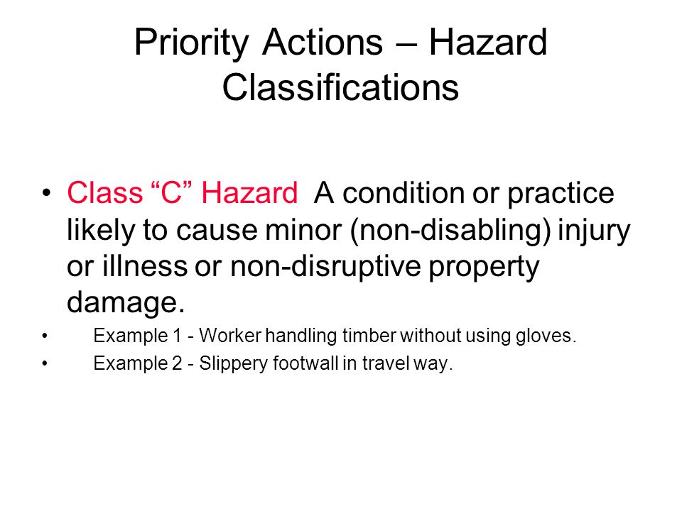 Priority Actions – Hazard Classifications
