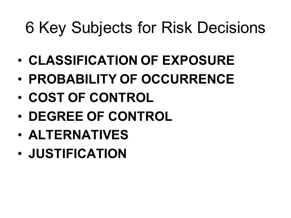 6 Key Subjects for Risk Decisions