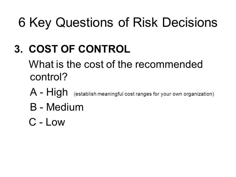 6 Key Questions of Risk Decisions
