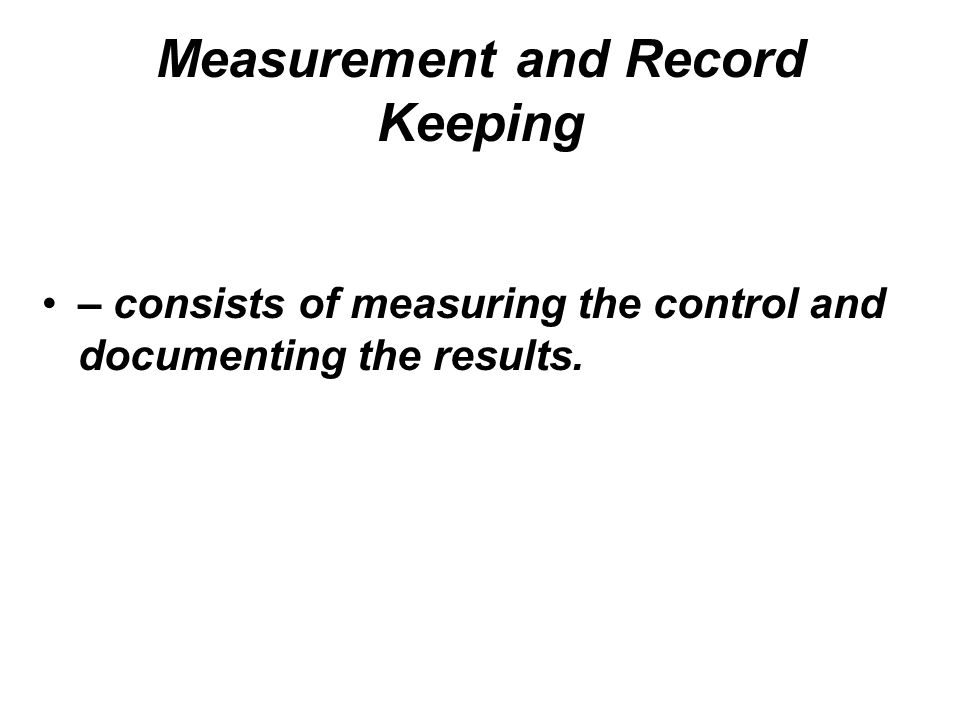 Measurement and Record Keeping