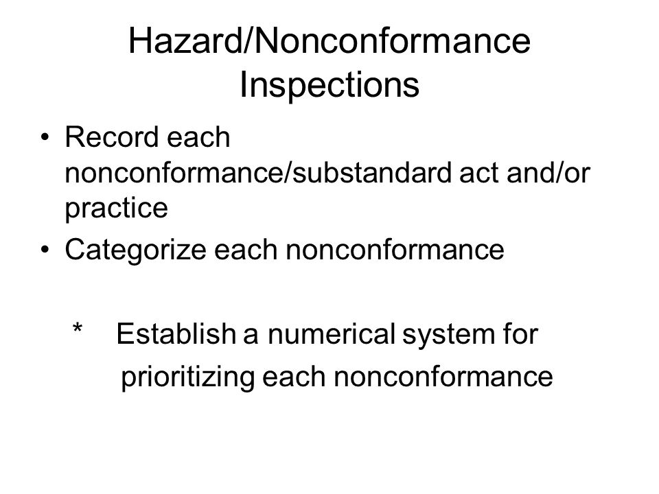 Hazard/Nonconformance Inspections