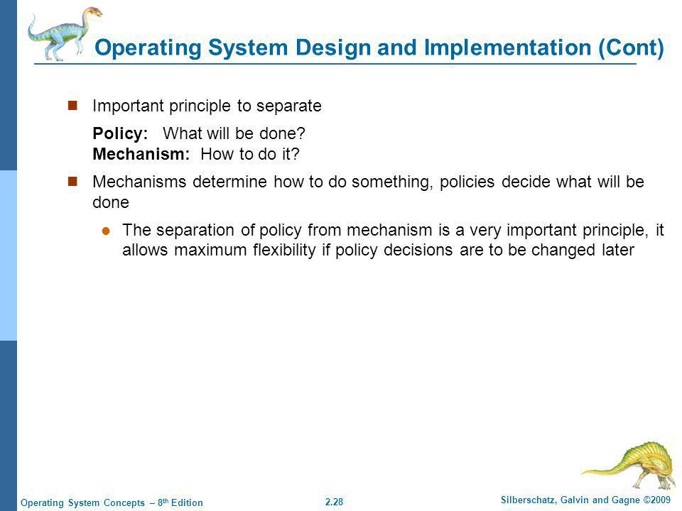 Operating System Design and Implementation (Cont)