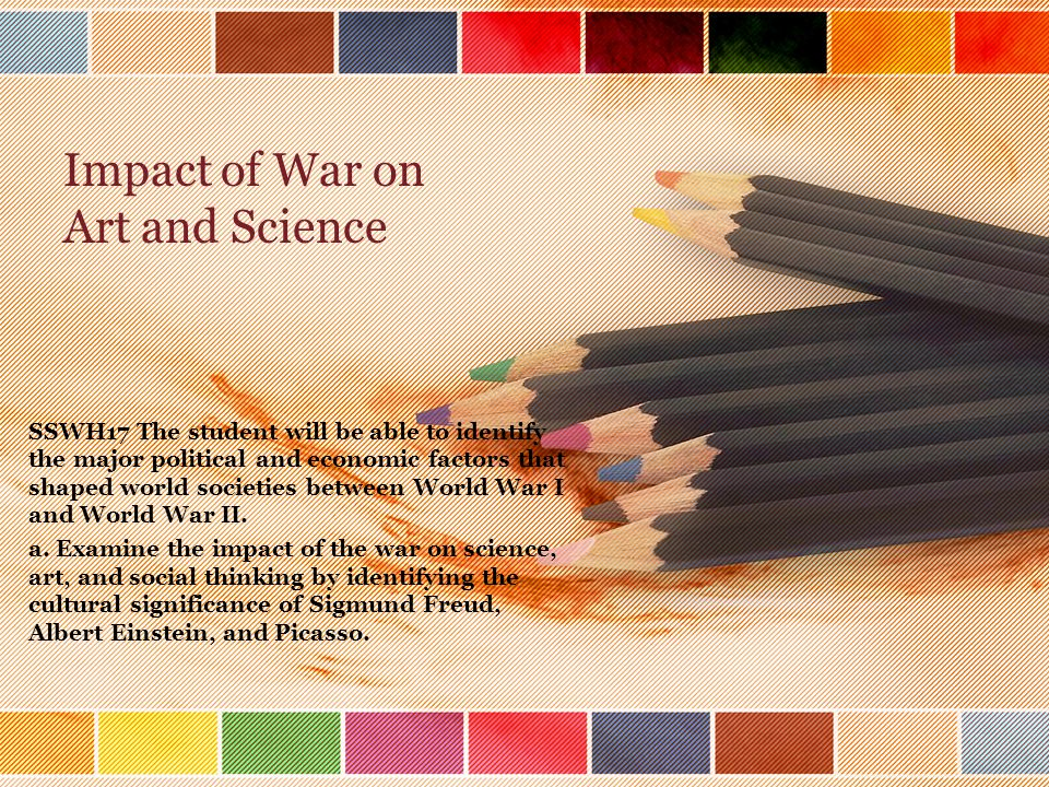 Impact of War on Art and Science