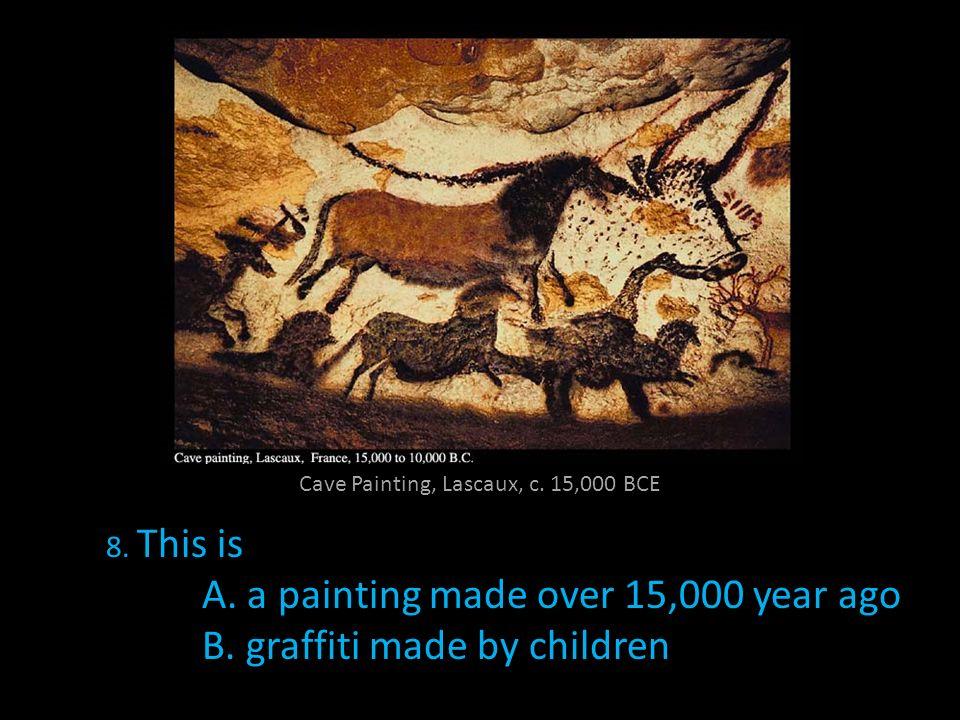Cave Painting, Lascaux, c. 15,000 BCE