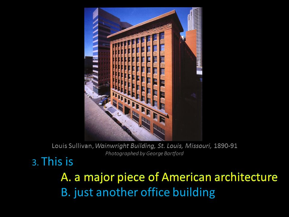 A. a major piece of American architecture