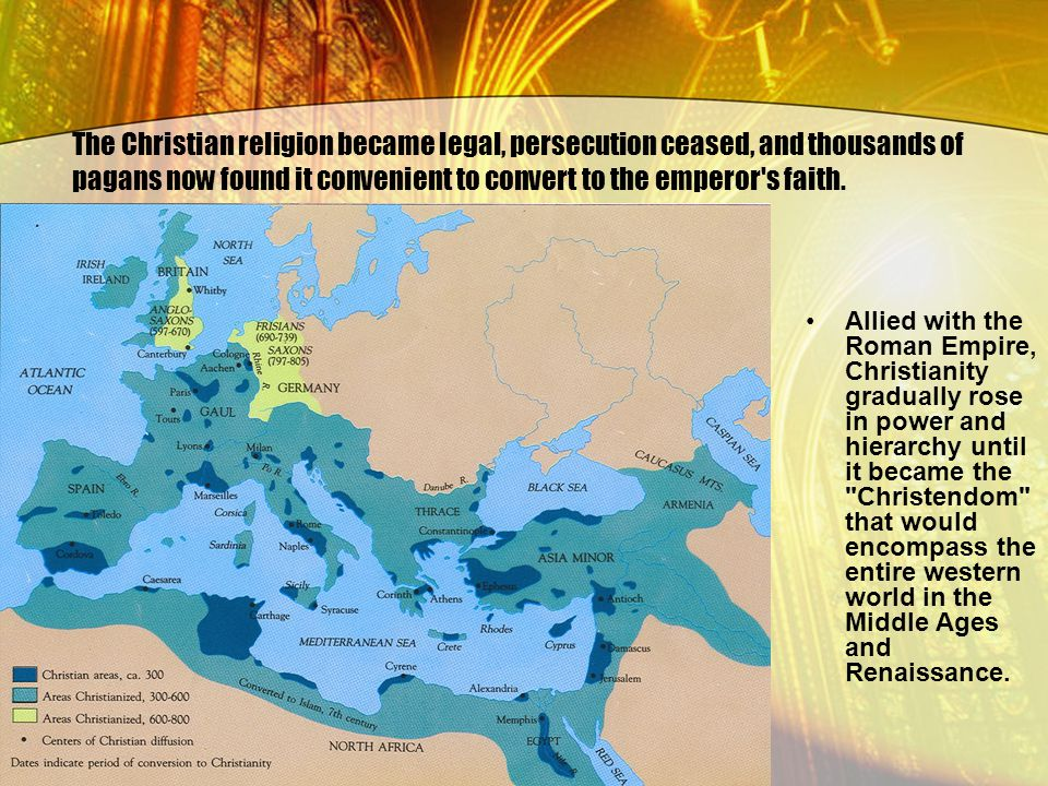 The Christian religion became legal, persecution ceased, and thousands of pagans now found it convenient to convert to the emperor s faith.