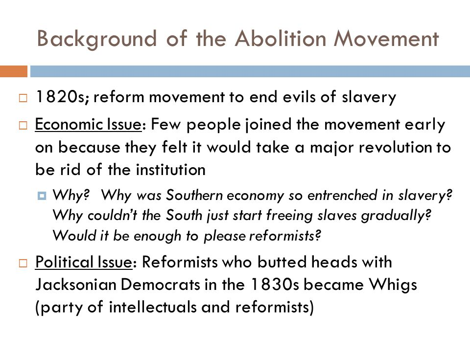 Background of the Abolition Movement
