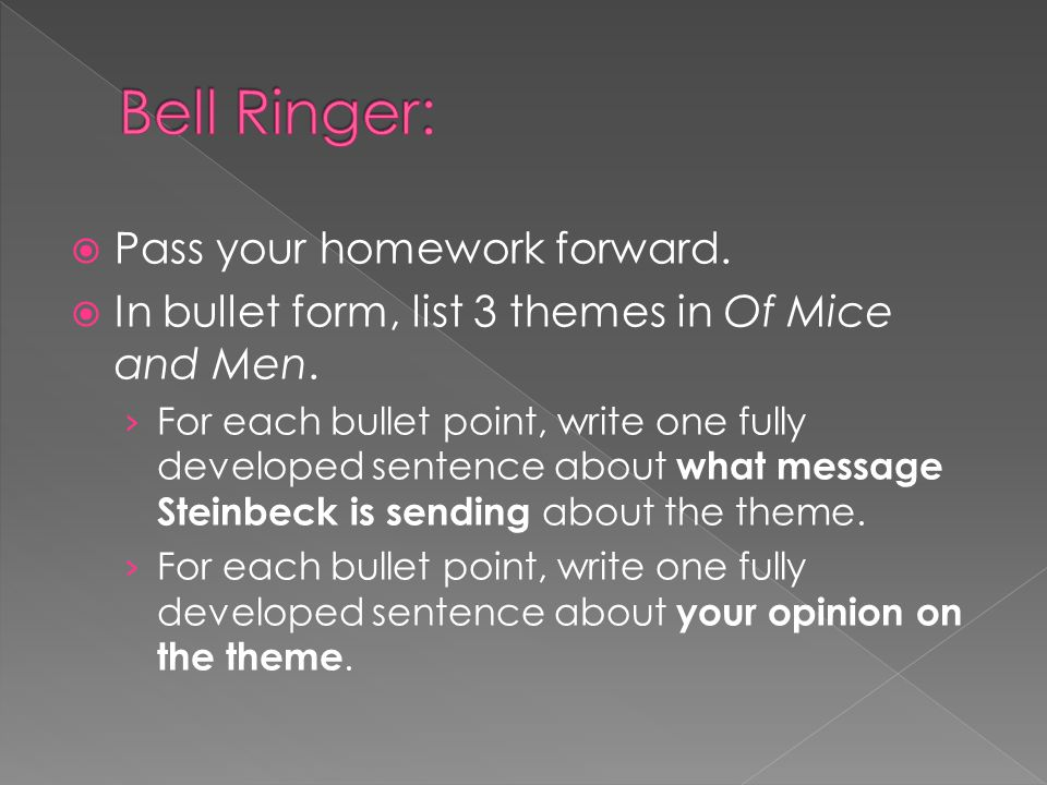 Bell Ringer: Pass your homework forward.