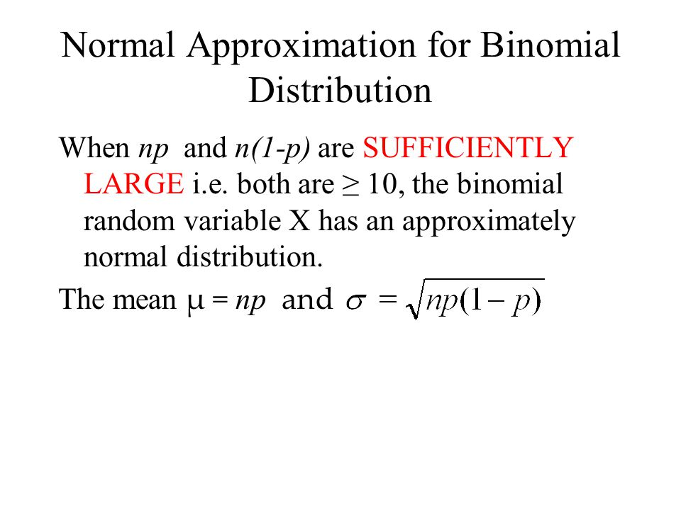 Normal Approximation for Binomial Distribution