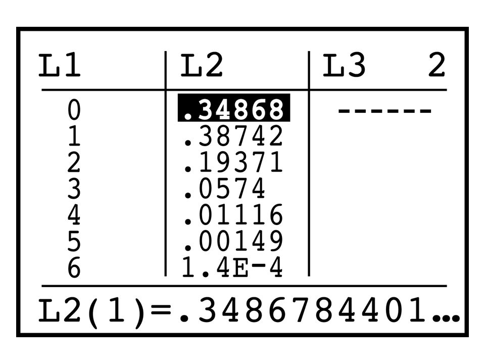 Enter binomial probabilities into list L2