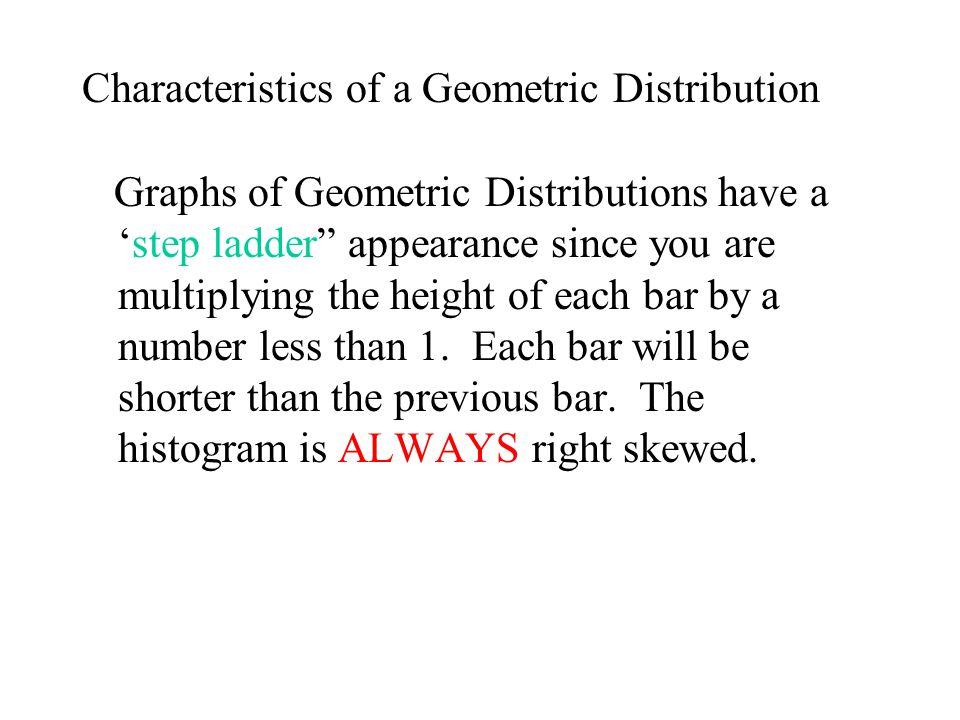 Characteristics of a Geometric Distribution