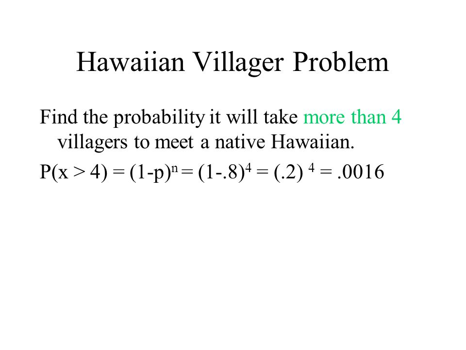 Hawaiian Villager Problem