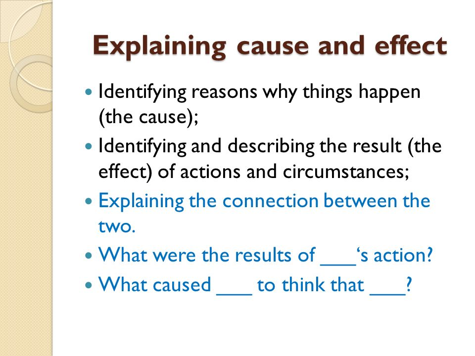Explaining cause and effect