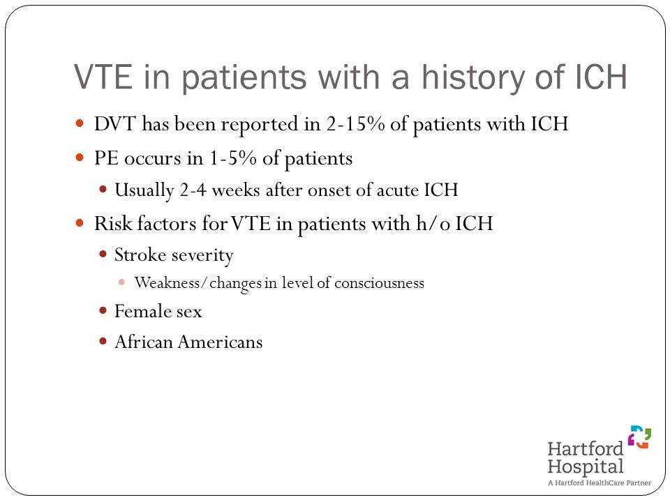 VTE in patients with a history of ICH