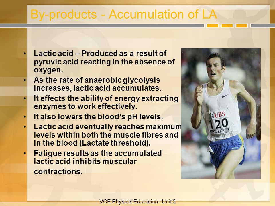 By-products - Accumulation of LA