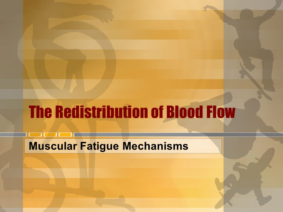 The Redistribution of Blood Flow