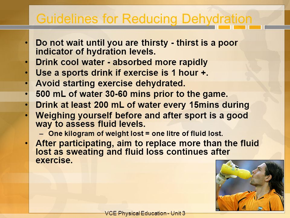 Guidelines for Reducing Dehydration