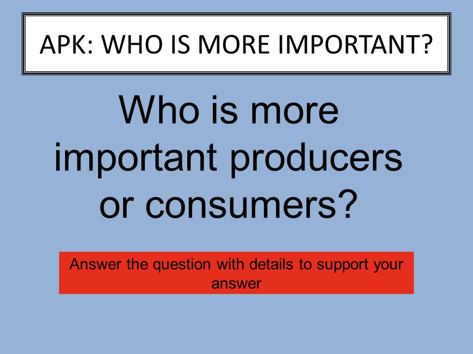 APK: WHO IS MORE IMPORTANT