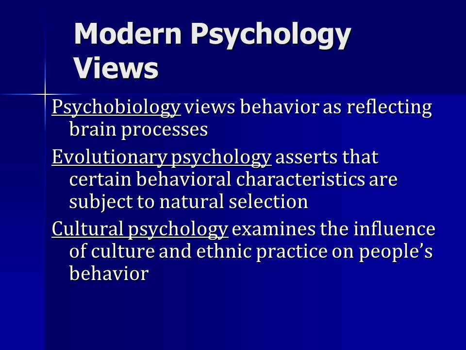 Modern Psychology Views