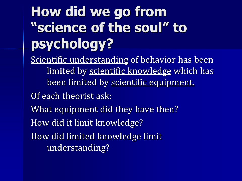 How did we go from science of the soul to psychology