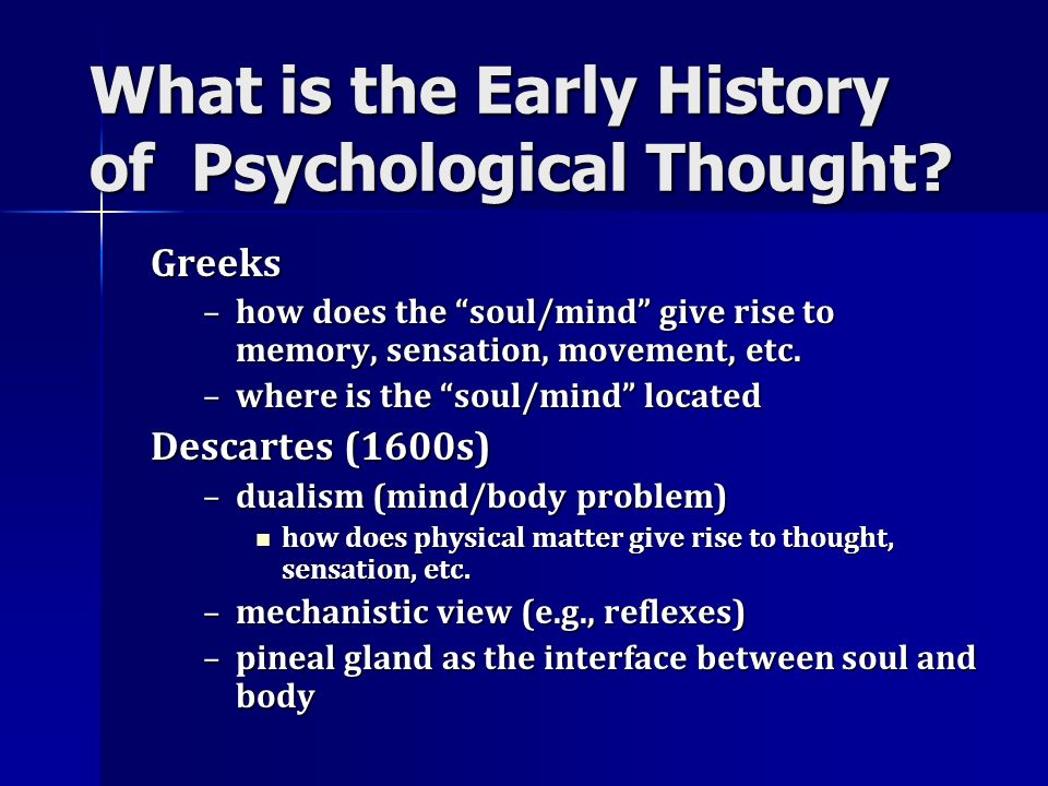 What is the Early History of Psychological Thought
