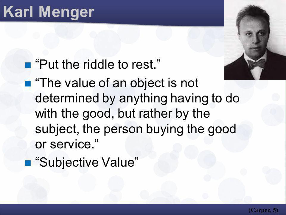 Karl Menger Put the riddle to rest.