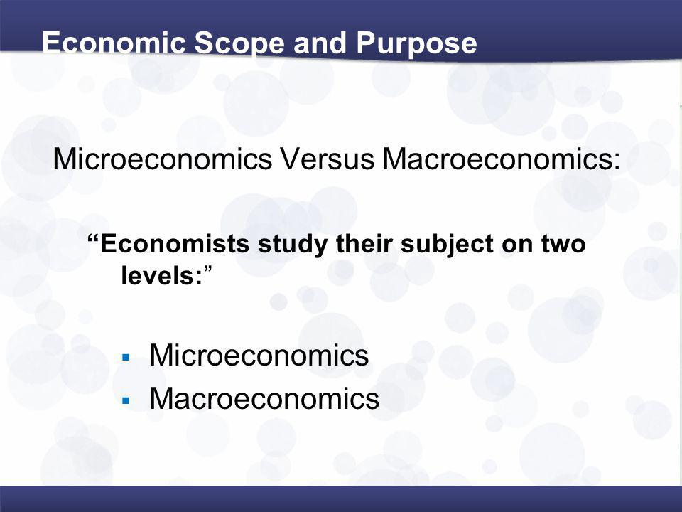 Economic Scope and Purpose