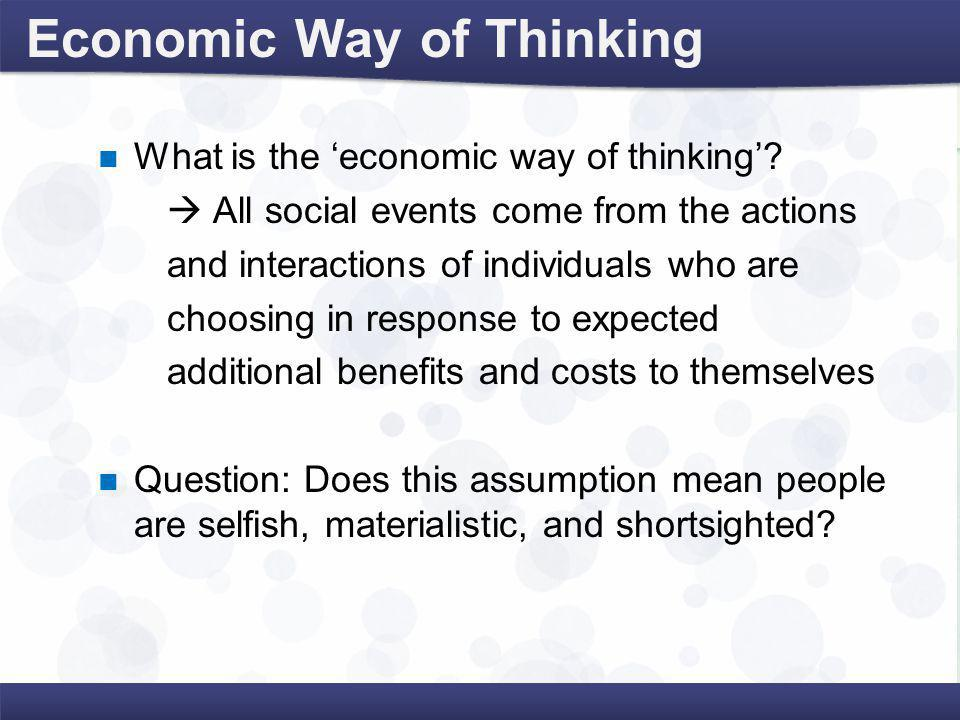 economic way of thinking All vocab/terms from chapter 1 of mcdougal littell economics learn with flashcards, games, and more — for free.