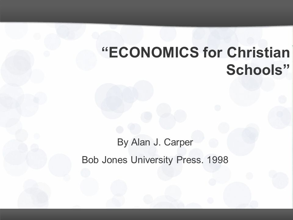 ECONOMICS for Christian Schools