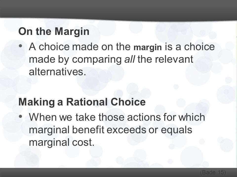 Making a Rational Choice