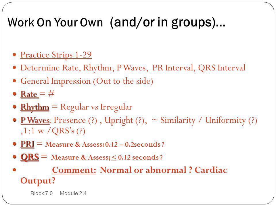 Work On Your Own (and/or in groups)…