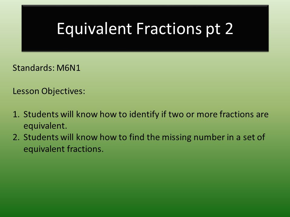 Equivalent Fractions pt 2