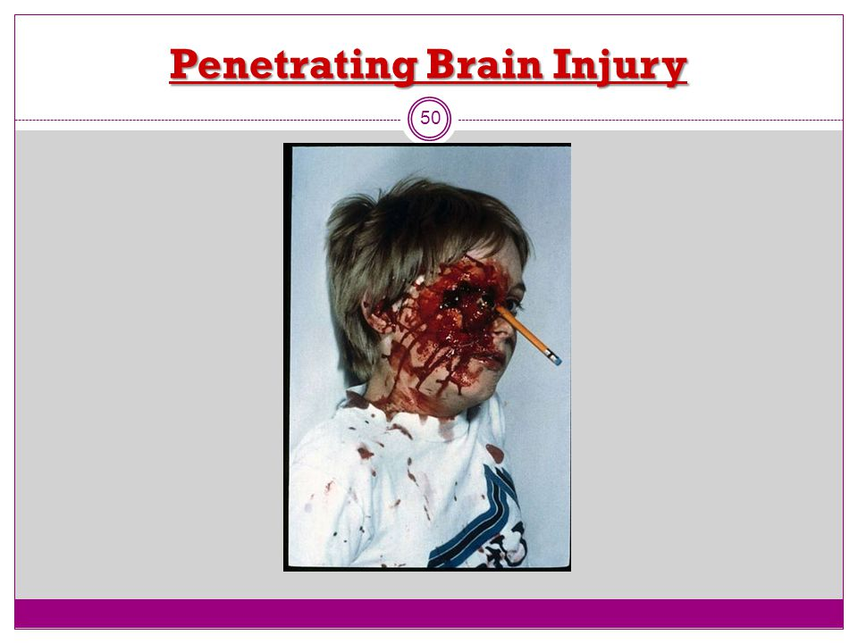 Penetrating Brain Injury