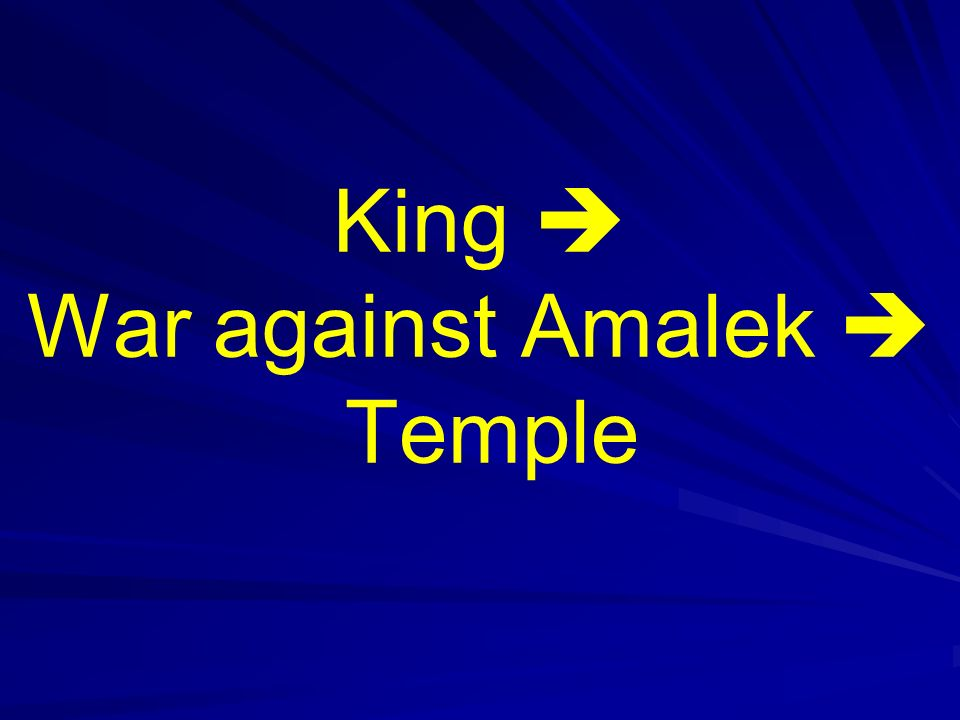King  War against Amalek  Temple