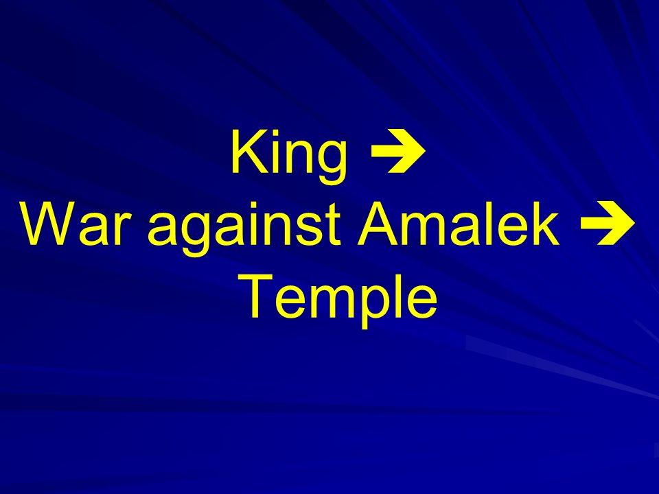 King  War against Amalek  Temple