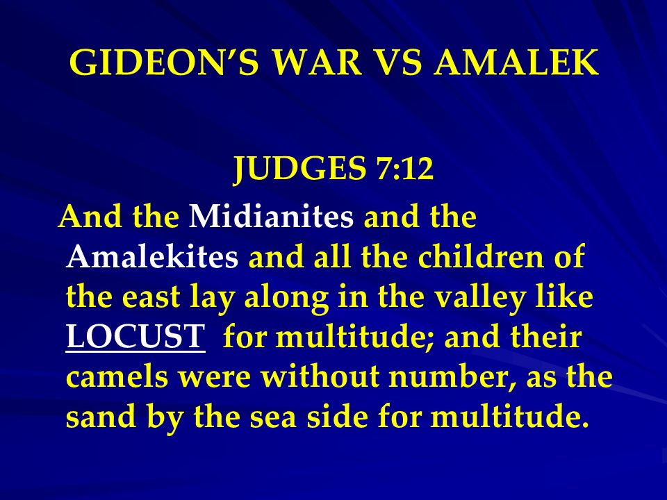 GIDEON'S WAR VS AMALEK JUDGES 7:12