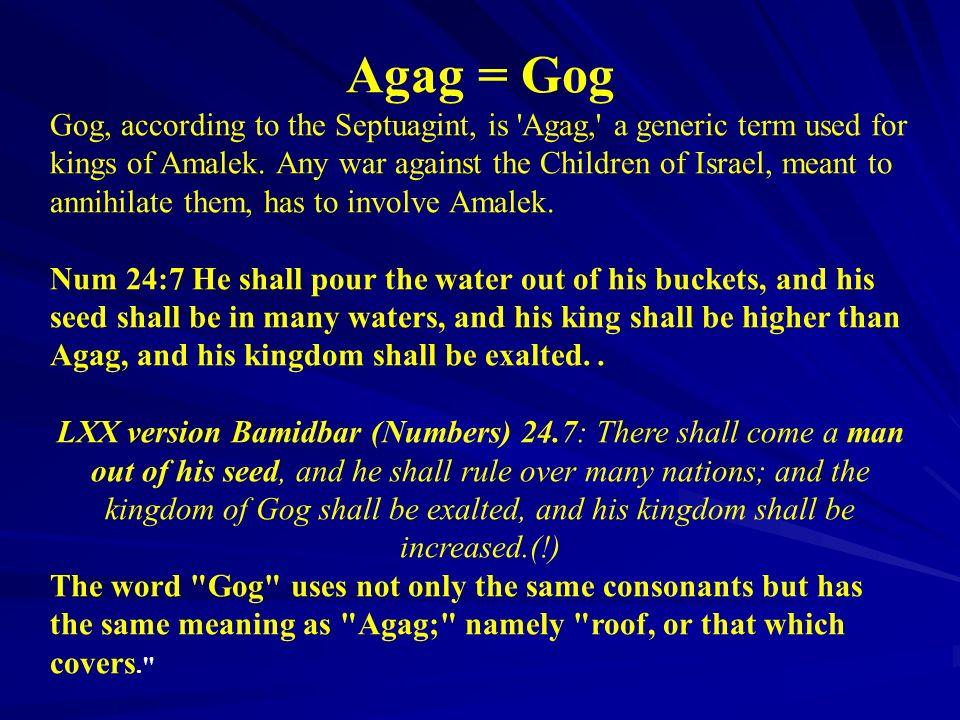 Agag = Gog